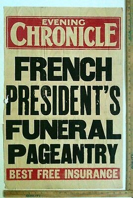 Early 1900's Evening Chronicle England Broadside Of French Presidents Funeral