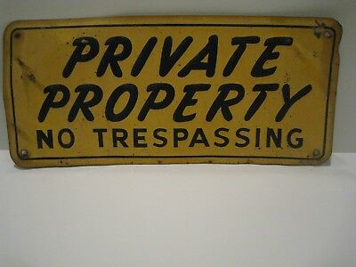 Old Private Property No Trespassing Sign embossed tin metal keep out advertising