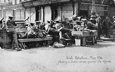 Irish Rebellion May 1916 Holding A Dublin St Against The Rebels Ireland Postcard
