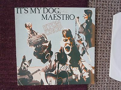 Eton Crop ''--It's My Dog Maestro---Indie --1985--Uk Issue--