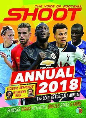 Shoot Official Annual 2018 by Little Brother Books Limited New Hardcover Book