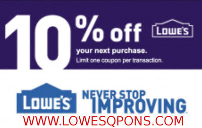 One Lowes 10% OFF Printable Coupon - ONLINE or INSTORE-Instant Delivery