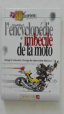 BD ENCYCLOPEDIE IMBECILE DE LA MOTO JOE BAR TEAM BIDAULT BAR2 éd VENTS D'OUEST