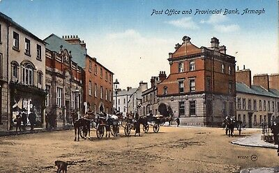 POST OFFICE & PROVINCIAL BANK ARMAGH IRELAND VALENTINES IRISH POSTCARD No. 47520