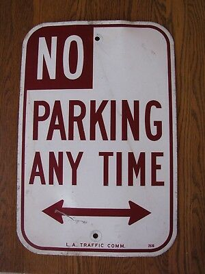 "VTG No parking any time retired Parking street Sign METAL 18"" x 12"" L.A. TRAFFIC"