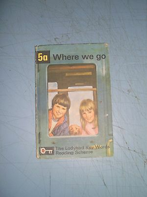 Ladybird Book Key Words 5a Where We Go 15p