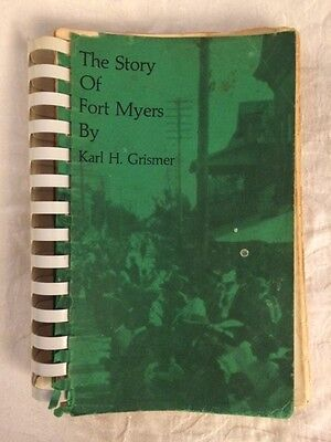 RARE Story of Fort Myers, History Land of the Caloosahatchee & Southwest Florida