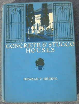 1912 Architectural Book on Concrete and Stucco Houses  – By Oswald C Hering