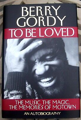 "1994 ""To Be Loved"" by Berry Gordy (Motown) Signed 1st Ed Hardcover Book w/DJ"