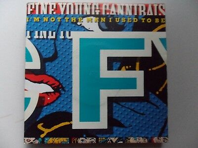 "Fine Young Cannibals  I""m Not The Man I Used To Be   7"" Vinyl"