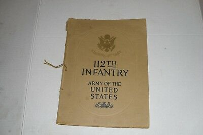 Ww1 A Short History And Illustrated Roster Of The 112Th Infantry Militaria