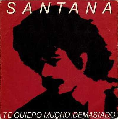 SANTANA ··· I love you much too much - SPANISH PRESSING 1981