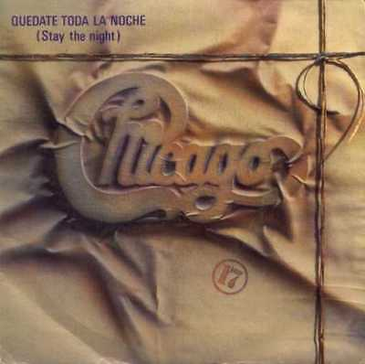 CHICAGO ··· Stay the night - SPANISH PRESSING 1984