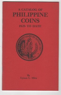 A CATALOG TO PHILIPPINE COINS by LYMAN L ALLEN: 2nd EDITION: 1968: NR!