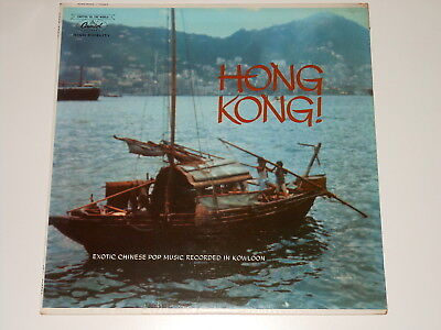 Hong Kong! - Exotic Chinese Pop Music Kowloon - LP - Capitol Records T-10267
