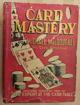 Card Mastery by Michael MacDougall, Including Erdnase Expert at the Card Table