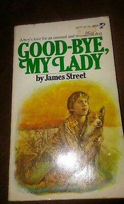 Vintage 1954 Dog Book GOOD-BYE, MY LADY by James Street paperback