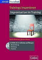 Masemann, Sandra: Trainings inszenieren: Improvisation im Training
