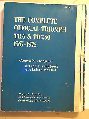 Triumph Tr Sportscar Tr250 Tr6 Bentley Official Workshop Manual 1967-1976