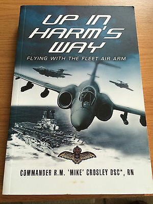Up In Harms Way Test Pilot Mike Crosley signed