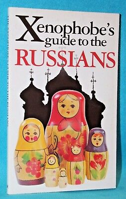 Xenophobe's Guide To The Russians by Elizabeth Roberts (1997, PB)