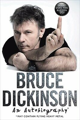 Pre-Order Bruce Dickinson SIGNED book What Does This Button Do? AUTOGRAPH