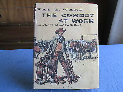 1976 Fay Ward COWBOY AT WORK hb Book with 600 Drawings & Eggenhofer Dust Jacket