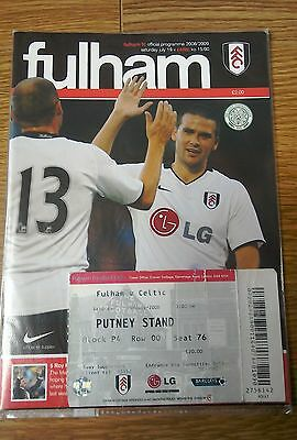 2008 FULHAM V  CELTIC - Very Good Condition  incl ticket