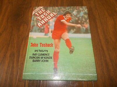 John Toshack Liverpool - The Tosh Football Annual