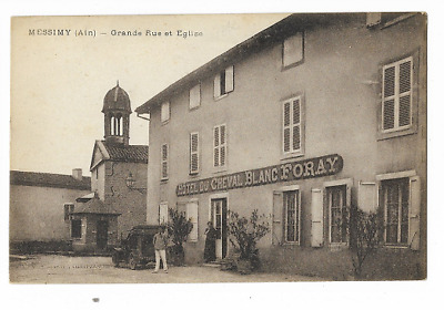 Cpa 01 / Messimy / L'hotel Du Cheval Blanc -  Foray / Animee