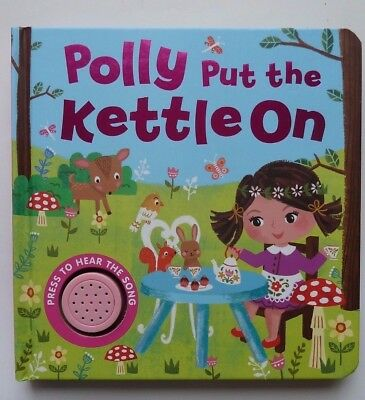 Polly put the Kettle On hardback Igloo song Sound Book NEW babies kids