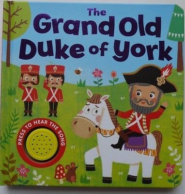Single Sound book The Grand old duke of york Baby/Kids 6 Months+ hardback NEW!!!