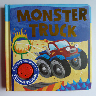 """The monster truck"" Sound Book Babies age 6 months+ hardback NEW Vroom Vroom"