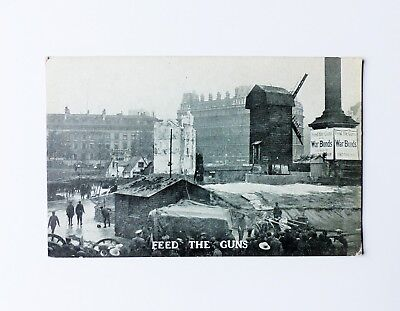 WW1 Feed The Guns Postcard