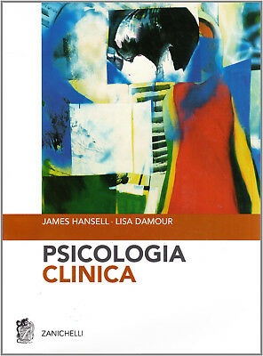 Psicologia clinica - James Hansell, Lisa Damour