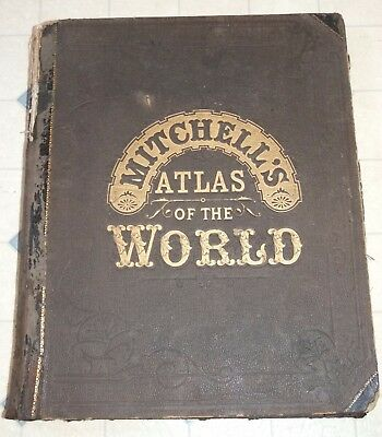1881 - MITCHELL'S NEW GENERAL ATLAS of the World, 147 Maps, Antique, Large