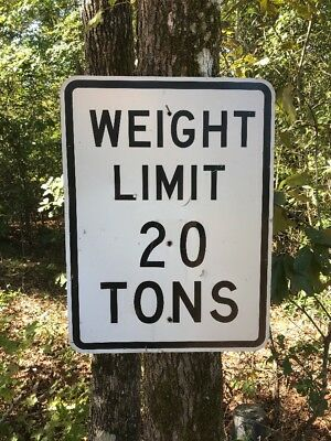 Retired 20 Tons Weight Limit Road Sign