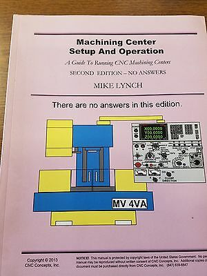 Machining Center Setup and Operation ISBN 9781492824954    2nd Edition