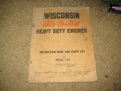 Wisconsin Air Cooled Heavy Duty Engine Instruction Book and Parts List Model VH4