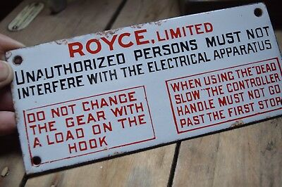 Vintage Industrial Enamel Sign Royce Unauthorized Persons