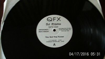 QFX=YOU GOT THE POWER 12in DJ PROMO COPY.EX.COND.