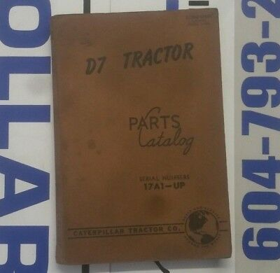 Caterpillar D7 Tractor Parts Manual. S/N: 17A1-Up