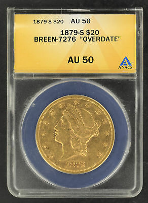 "1879-S Double Eagle $20 Gold Liberty ANACS AU-50 Breen-7276 ""Overdate"" -164863"