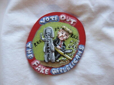 President Donald Trump (Fake Republicans) Novelty Political Pin
