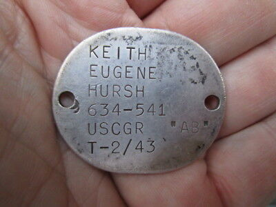 WWII USCGR / Coast Guard Dog Tag ~ Keith Eugene Hursh T-43 / EARLY HEAVY TAG!