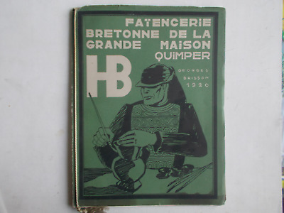 Rarissime Catalogue Faiences Hb Quimper 1926 Georges Brisson Grande Maison .....