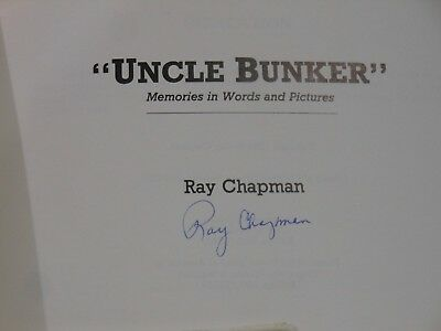 Bunker Hill Mine UNCLE BUNKER Ray Chapman Signed Book Lot of Words and Pictures