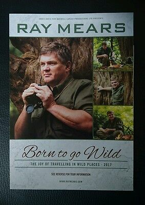 Ray Mears - Born To Go Wild - Tour Flyer (Advertisement) 2017