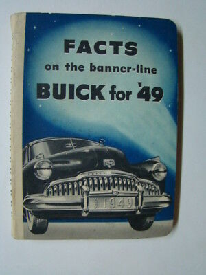 Facts on the Banner-line Buick for '49 Booklet 1949