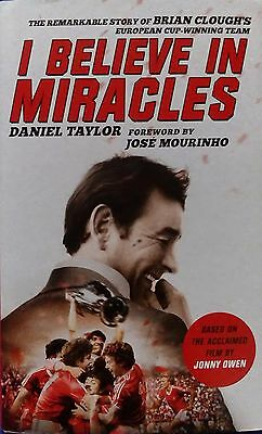 I Believe In Miracles by Daniel Taylor (Hardback) 2015 NEW (Brian Clough)